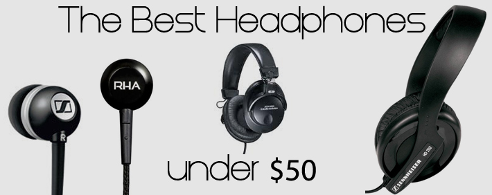 Best Headphones under 50