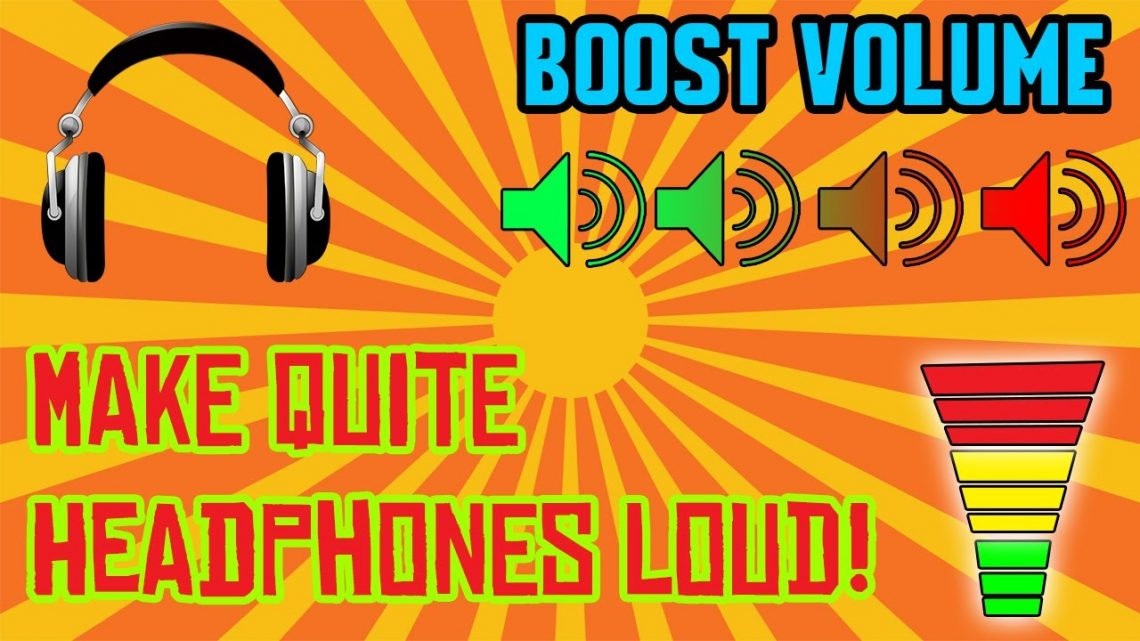 how to make headphones louder