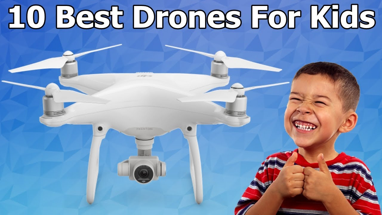 10 Best Drones For Kids (Aug 2018)